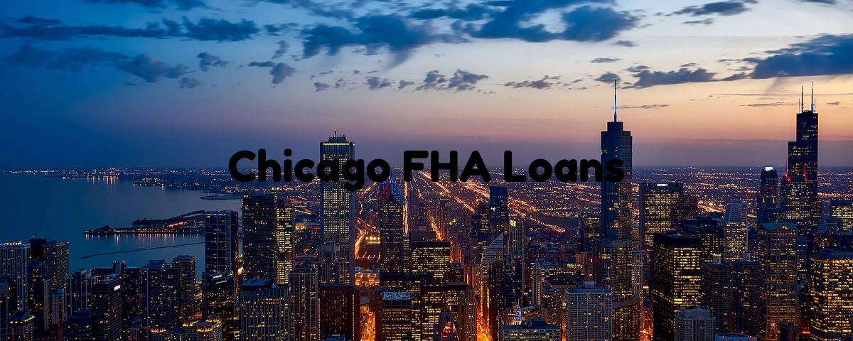 Chicago FHA Loans