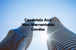 Financing Condo Hotel And Non-Warrantable Condos And Other NON-QM Loans