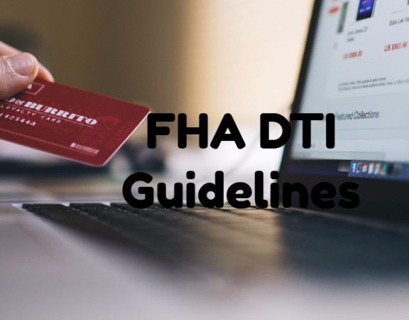 FHA DTI Guidelines
