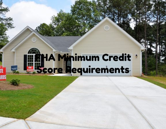 FHA Minimum Credit Score Requirement