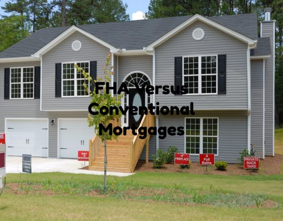 FHA Versus Conventional Mortgages