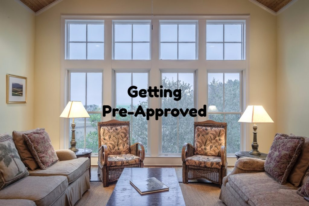 Getting Pre-Approved Is First Step Of Home Buying Process