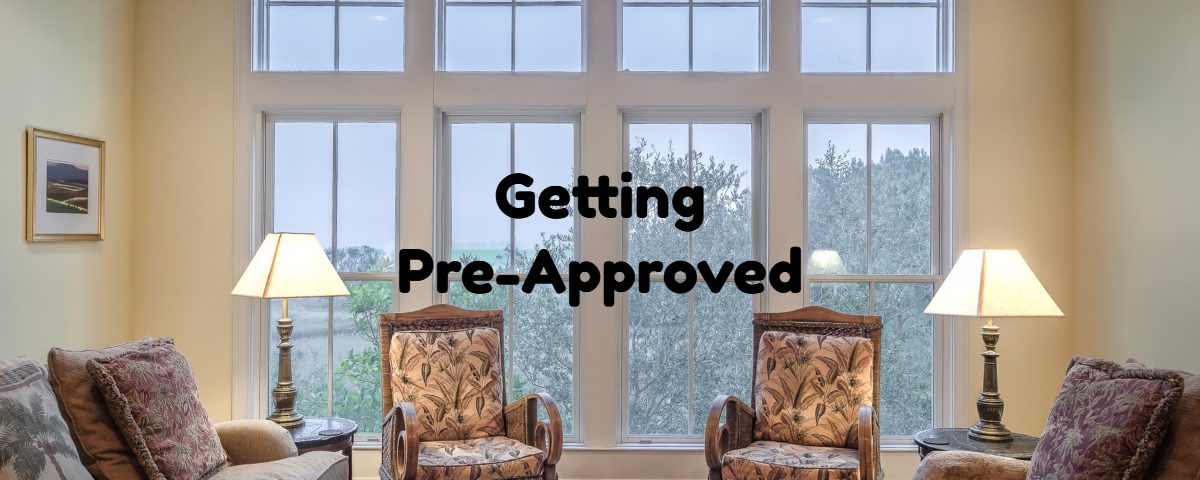 Getting Pre-Approved