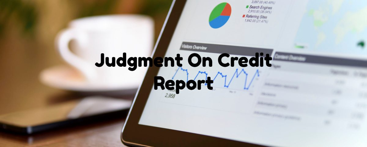 Judgment On Credit Report