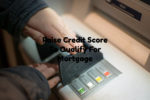 Tips On How To Raise Credit Score To Qualify For Mortgage