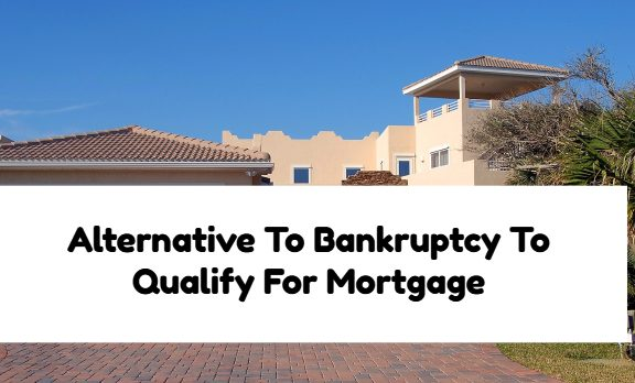 Alternatives To Bankruptcy