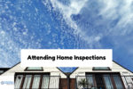 Attending Home Inspections During Home Buying Process