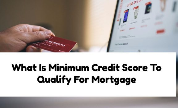 Credit Score To Qualify For Mortgage