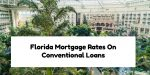 Florida Mortgage Rates On Conventional Loans Versus FHA Loans