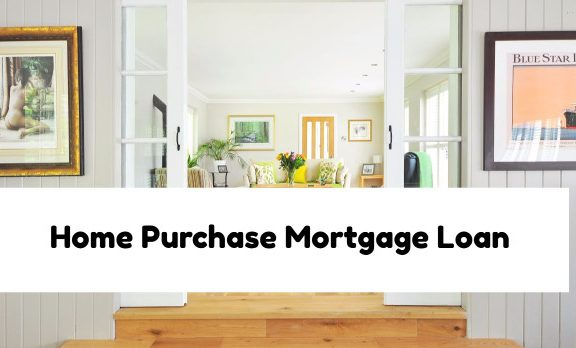Home Purchase Mortgage Loan