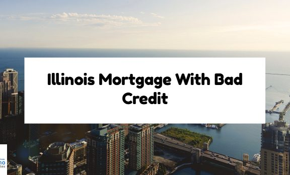 Illinois Mortgage With Bad Credit