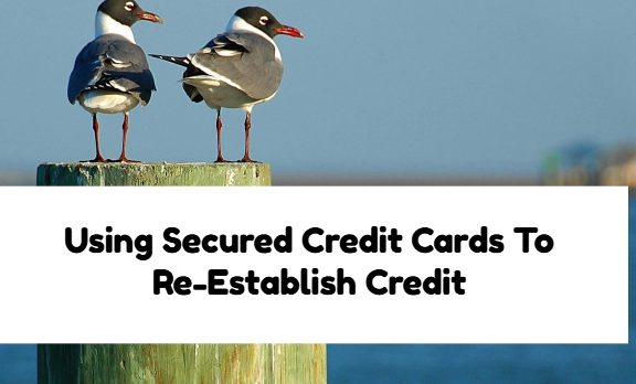 Secured Credit Cards To Rebuild Credit