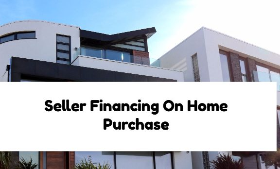Seller Financing On Home Purchase