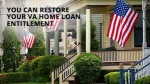 Restoration Of VA Loan Entitlements