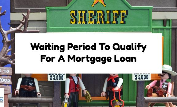 Waiting Period To Qualify For A Mortgage Loan