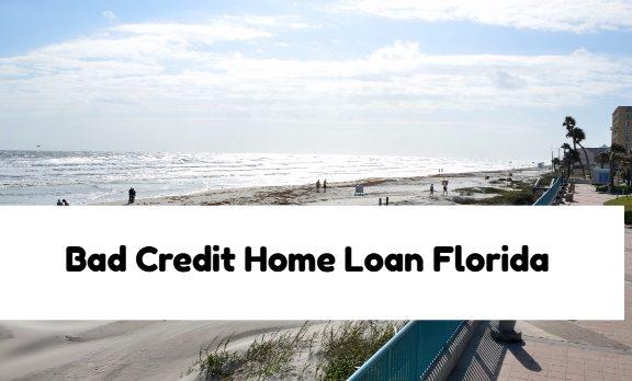 Bad Credit Home Loan Florida