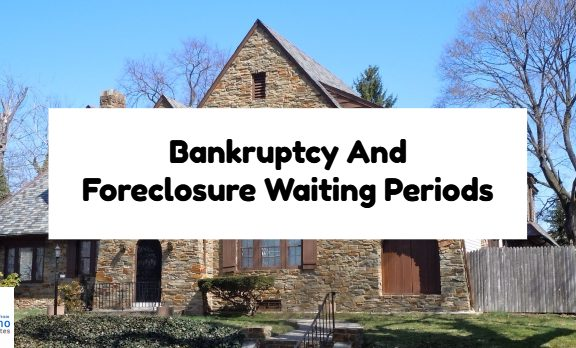 Bankruptcy And Foreclosure Waiting Periods