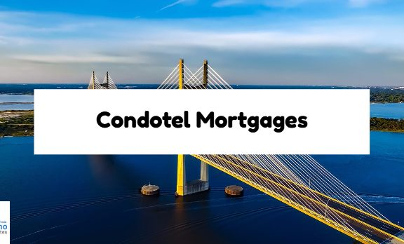 Condotel Mortgages