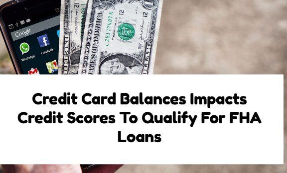 Credit Card Balances Impacts Credit Scores
