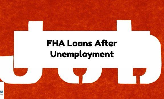 FHA Loans After Unemployment