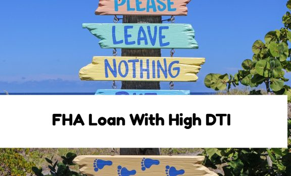 FHA Loan With High DTI