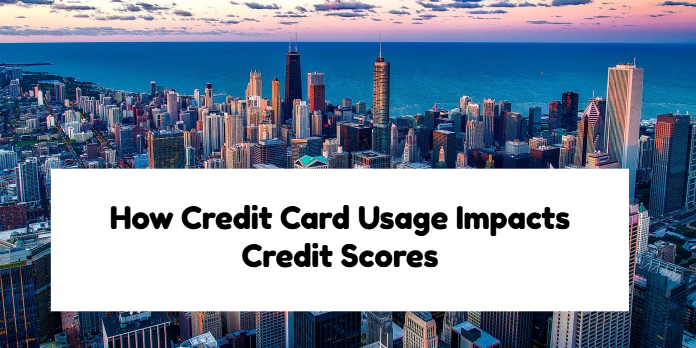 How Credit Card Usage Impacts Credit Scores