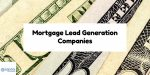 Avoid Being On List With Mortgage Lead Generation Companies