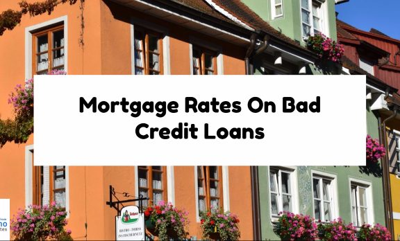 Mortgage Rates On Bad Credit Loans