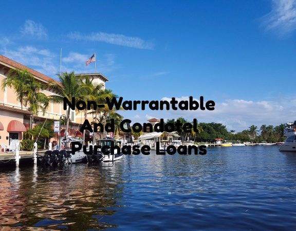 Non-Warrantable Condominium And Condotel Purchase Loans