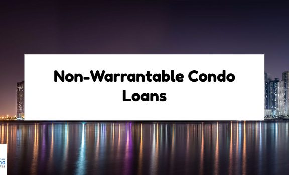 Non Warrantable Condo Loans