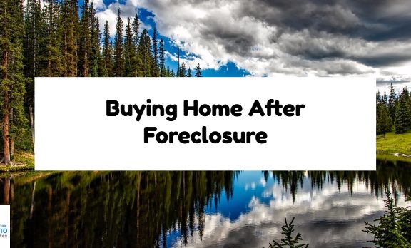 Buying A Home After A Foreclosure