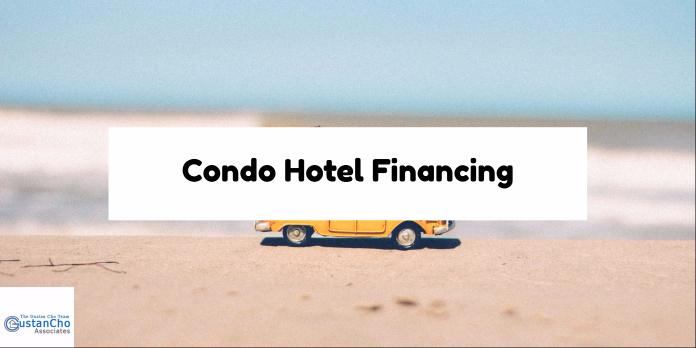 Condo Hotel Financing