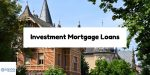 Mortgage Loans For Investment Homes And Commercial Properties