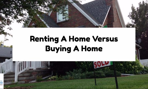 Renting A Home Versus Buying A Home
