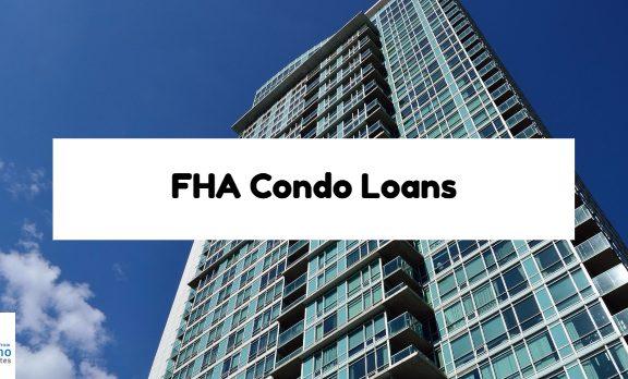 FHA Condo Loans