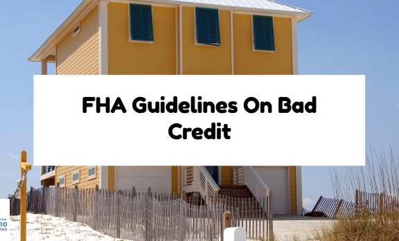 FHA Guidelines On Bad Credit