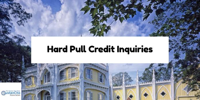 Hard Pull Credit Inquiries