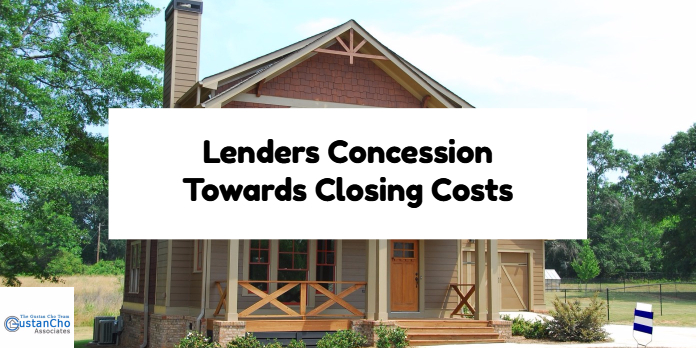Lenders Concession Towards Closing Costs