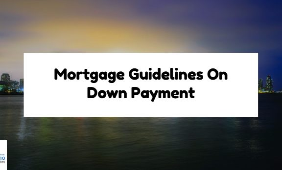 Mortgage Guidelines On Down Payment