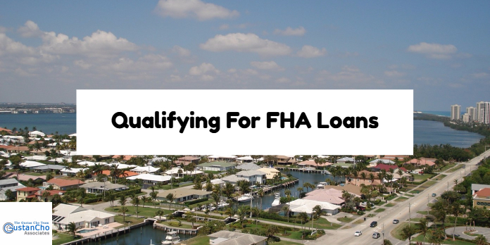 Qualifying For FHA loans