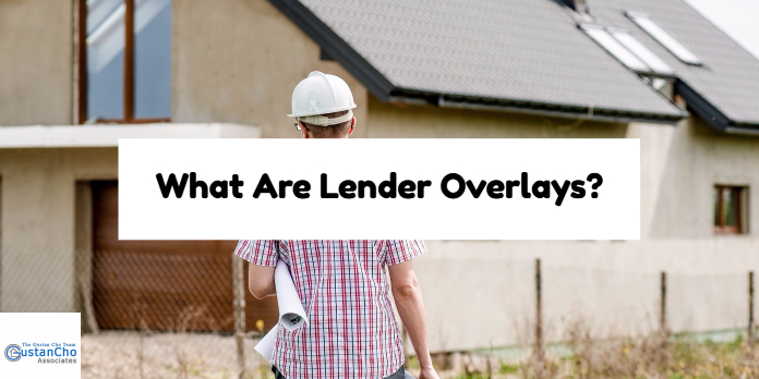 What Are Lender Overlays?