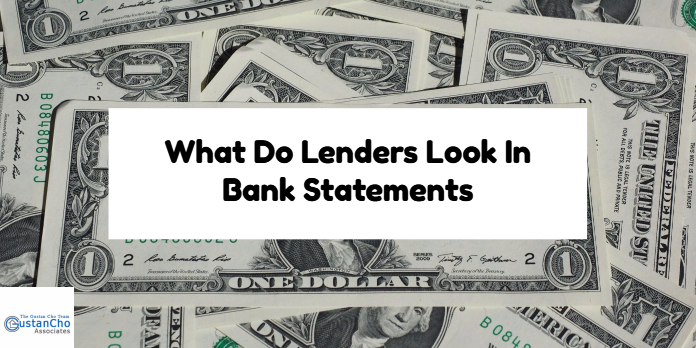 What Do Lenders Look In Bank Statements
