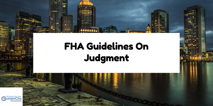 FHA Guidelines On Judgment