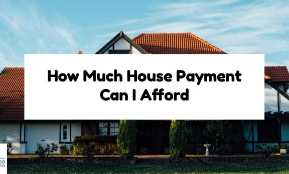 How Much House Payment Can I Afford