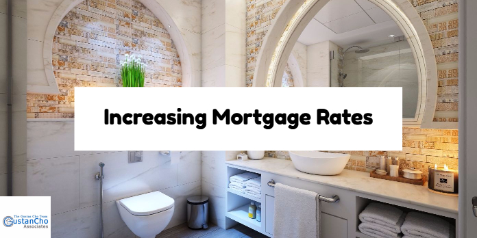 Increasing Mortgage Rates