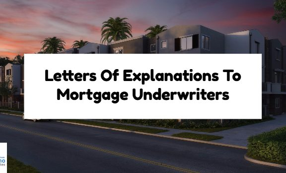 Letters Of Explanations To Mortgage Underwriters