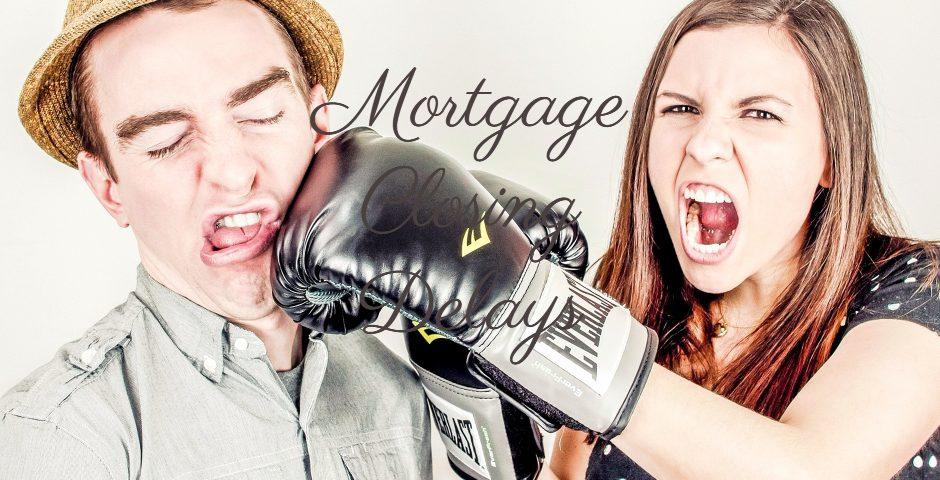 Mortgage Closing Delays