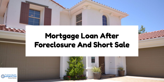 Mortgage Loan After Foreclosure