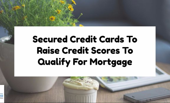 Secured Credit Cards To Raise Credit Scores