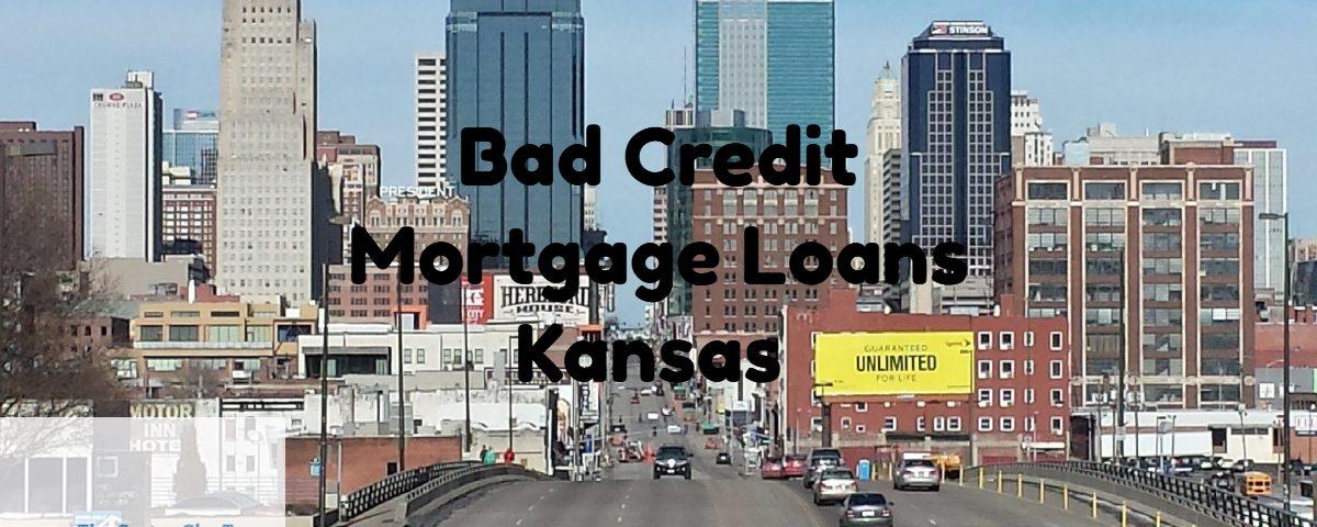 Bad Credit Mortgage Loans Kansas